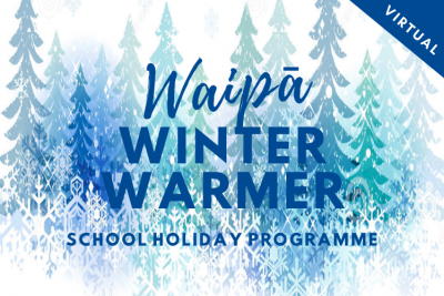 Waipa Winter Warmer School Holiday Programme