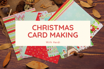 Christmas Card Making with Heidi