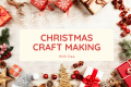 Christmas Craft Making
